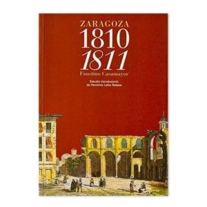 Siempre Heroica ciudad de Zaragoza 1810-1811