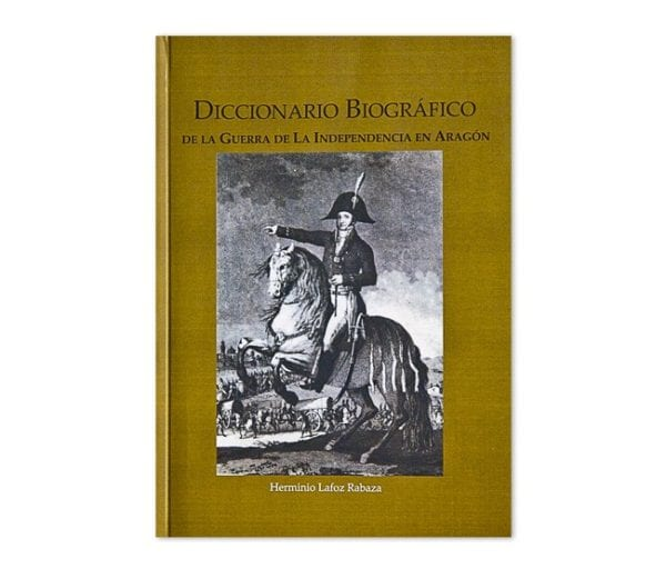Diccionario Biográfico de la guerra de la Independencia en Aragón