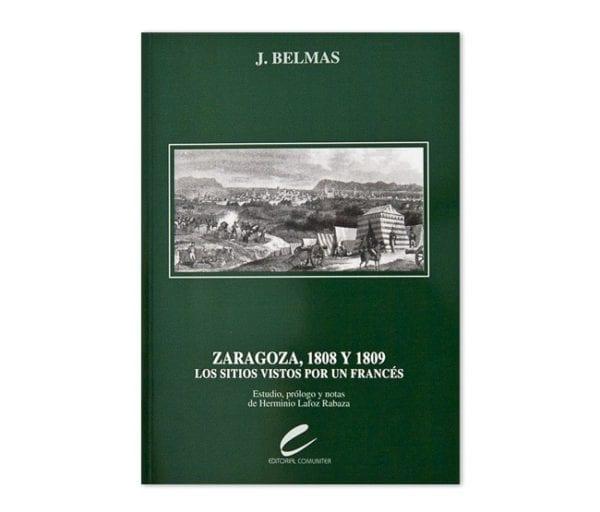 Zaragoza, 1808 y 1809, Los Sitios vistos por un francés