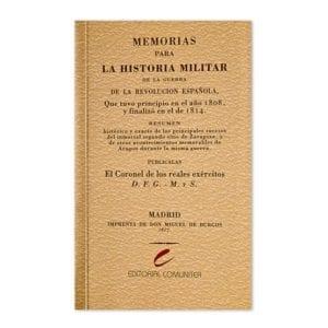 Memorias para la historia militar de la guerra de la Revolución Española...