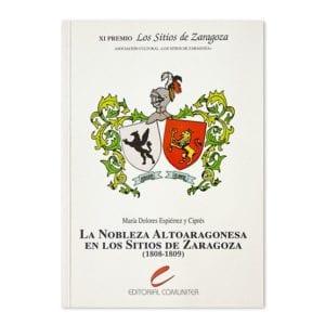 La Nobleza Altoaragonesa en los Sitios de Zaragoza (1808-1809)