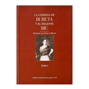 La Condesa de Bureta y el Regente Ric (Tomo 1)