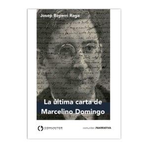 La última carta de Marcelino Domingo