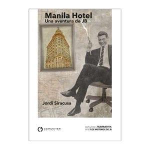 Manila Hotel, una aventura de JB