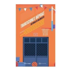 Transiciones rápidas (historias de baloncesto)