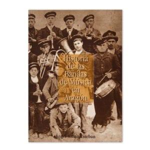 Historia de las bandas de música de Aragón