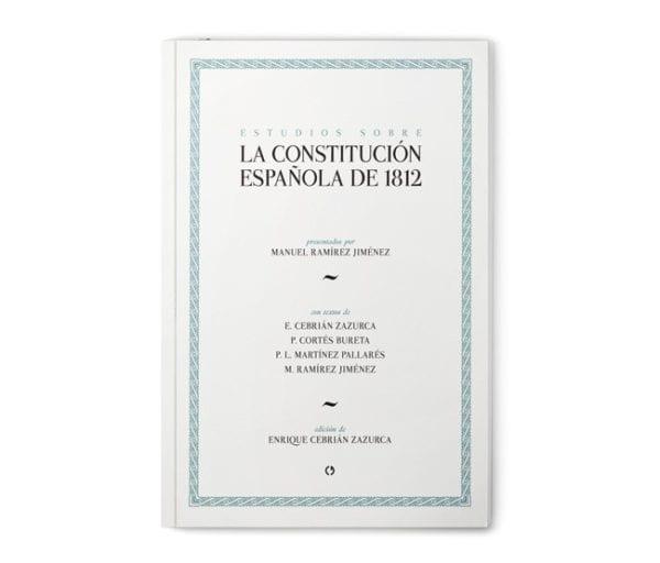 Estudios sobre la Constitución Española de 1812
