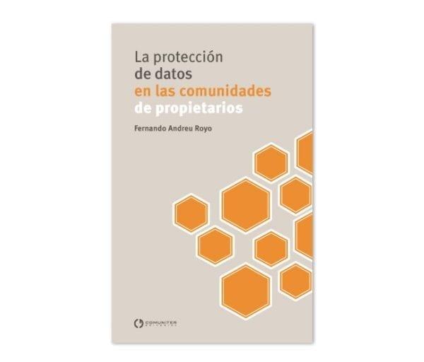 La protección de datos en las comunidades de propietarios