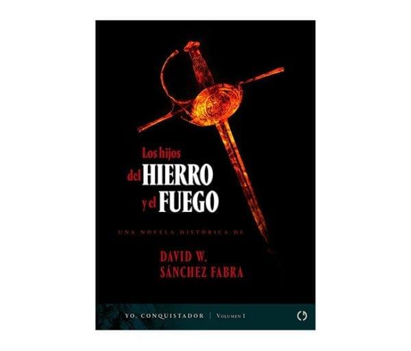 LOS HIJOS DEL HIERRO Y EL FUEGO